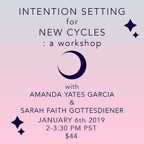 Strange Magic Podcast | Online Workshop | Amanda Yates Garcia | Sarah Faith Gottesdiener | Modern Women | Intention Setting for New Cycles 2019 | 2019 Resolutions | New Year's Resolutions