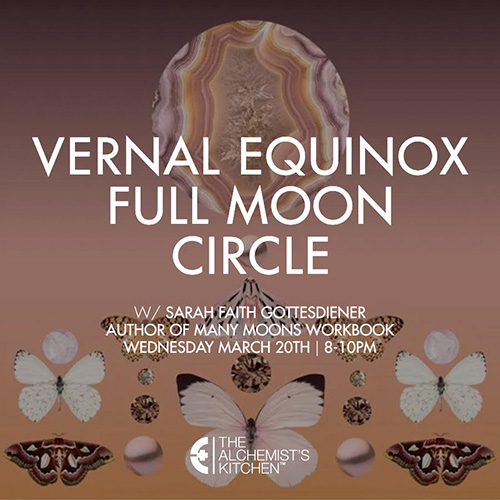 Sarah Gottesdiener | Modern Women | Many Moons | NYC Moon Circle at The Alchemist's Kitchen